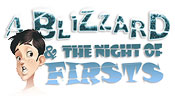 A Blizzard & The Night of Firsts